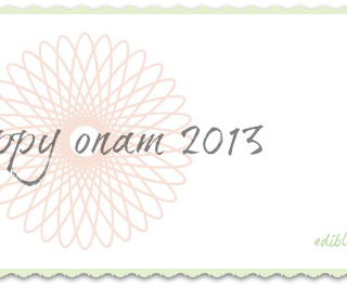 Onam 2013 – Onam Sadya Recipes and How to Serve a Kerala Sadya