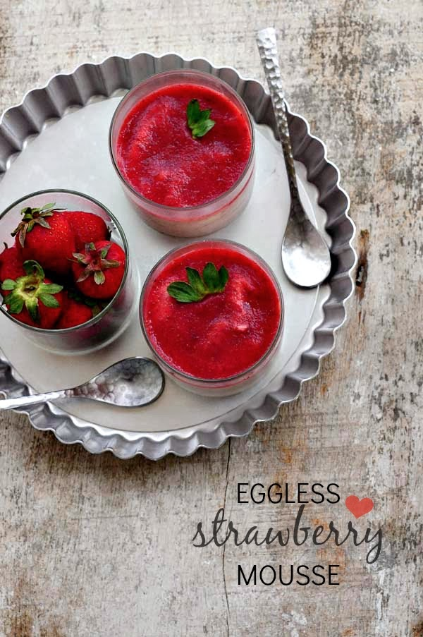 Eggless Strawberry Mousse - Easy Valentines Day Recipes - Edible ...